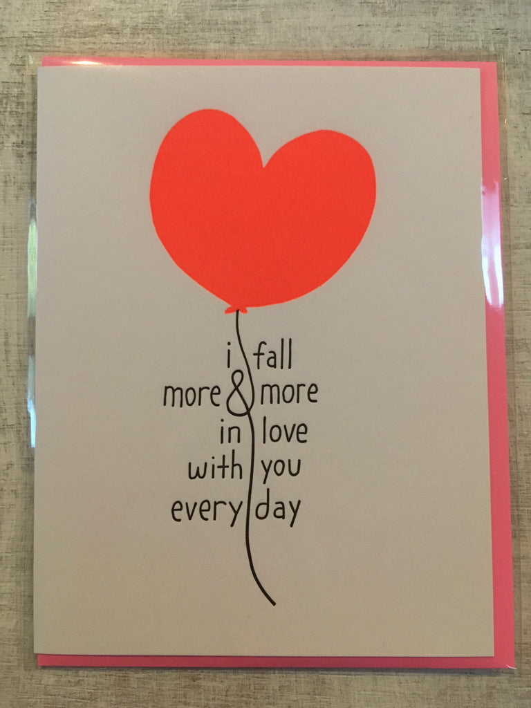 Card: i fall more & more in love with you every day