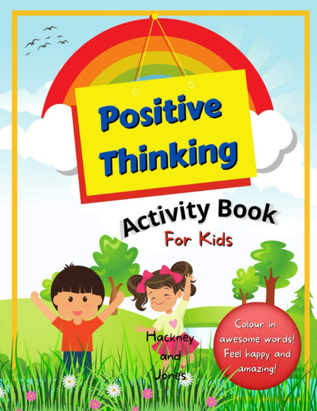 Positive Thinking Activity Book For Kids