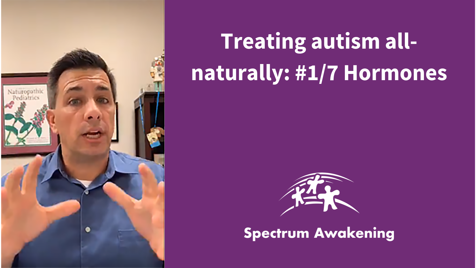 Treating autism all-naturally, #1/7 Hormones