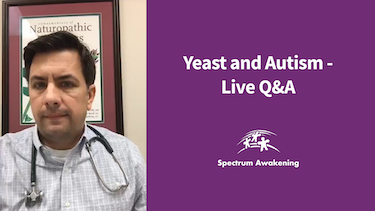 Yeast and Autism: Live Q&A