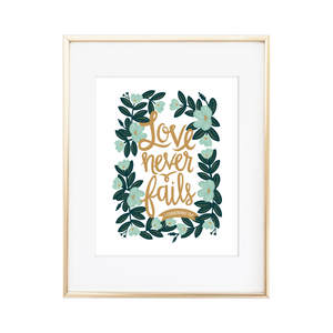 Love Never Fails 1 Corinthians 13:8 Print