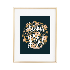 Always Be Joyful 1 Thessalonians 5:16 Print