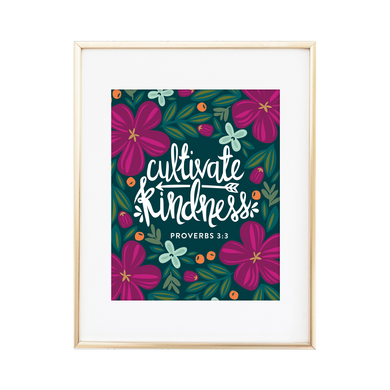 Cultivate Kindness - Proverbs 3:3 Print