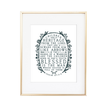 Load image into Gallery viewer, Heritage - Psalm 127:3-5 Print