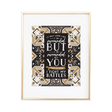Load image into Gallery viewer, Fight My Battles Boho Print