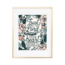 Load image into Gallery viewer, Proverbs 3:5 Print