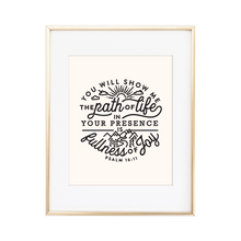 Load image into Gallery viewer, Fullness of Joy Psalm 16:11 Print