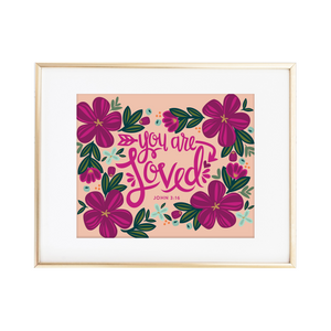 You Are Loved - John 3:16 Print