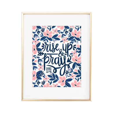 Rise Up & Pray - Luke 22:46 Print