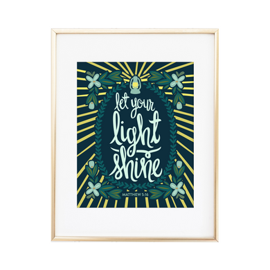 Let Your Light Shine - Matthew 5:16 Print