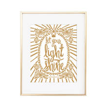 Load image into Gallery viewer, Let Your Light Shine - Matthew 5:16 Print