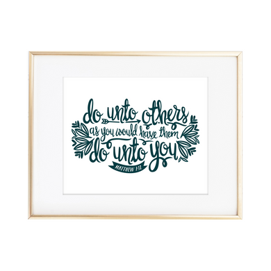 The Golden Rule - Matthew 7:12 Print