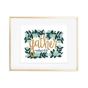 "Matthew 18:20 ""Gather"" Print"