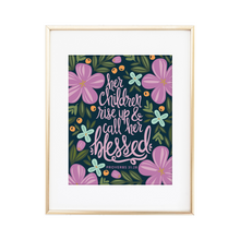Load image into Gallery viewer, Proverbs 31:28 Print