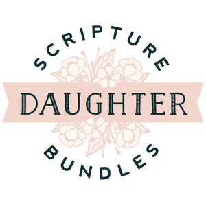 Daughters Scripture Bundle