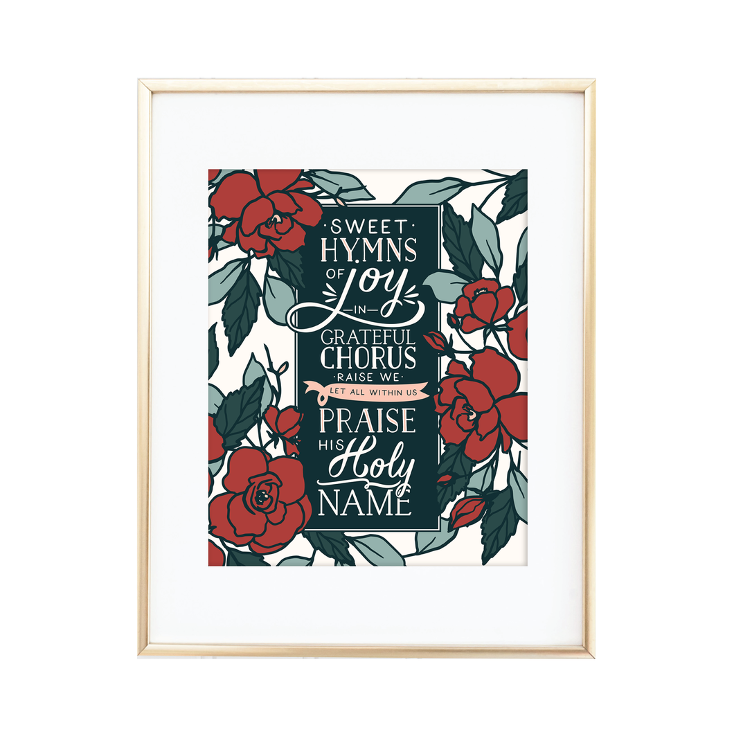 Sweet Hymns of Joy Print