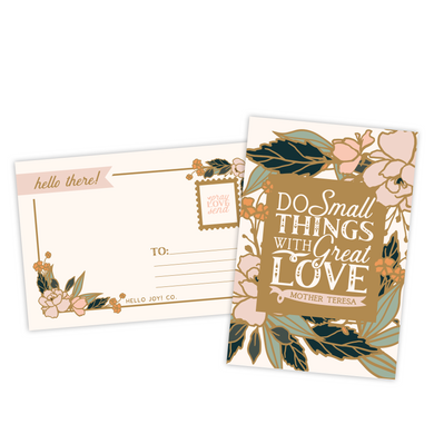 Do Small Things With Great Love Postcards