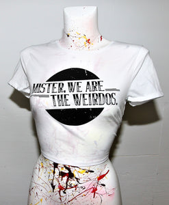 Mister, We Are the Weirdos Fitted Crop Top