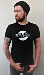 Mister, We Are the Weirdos Men's Branded Tee