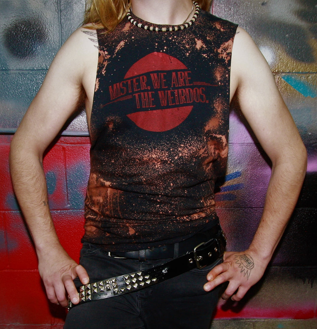 Mister, We Are the Weirdos Hand Distressed Tank with Vintage Red Logo