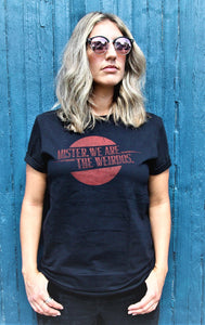 Mister, We Are the Weirdos Tee with Vintage Red Logo