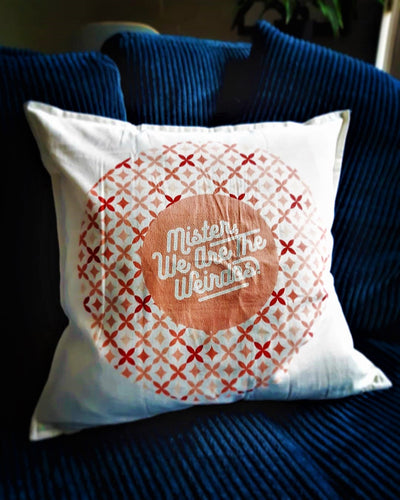Mister, We Are the Weirdos Pretty Patterned Pillowcase