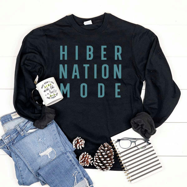 Hibernation Mode Sweatshirt