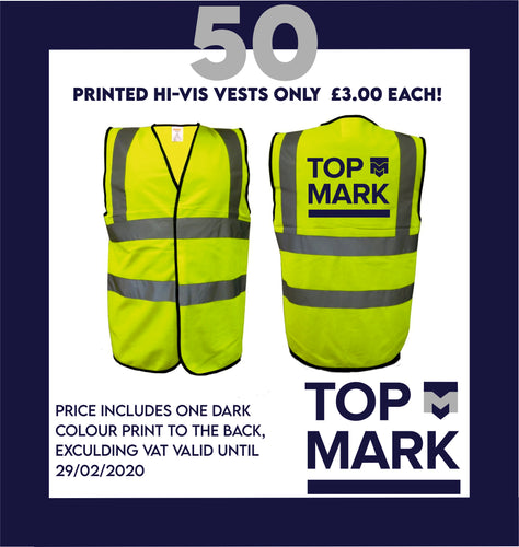 50 Hi-vis Vests Printed 1 Colour
