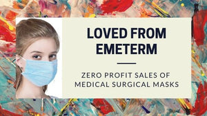 Love From EmeTerm: Zero Profit Sales of Medical Surgical Masks