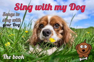 Here's the book for your dog!  Your dog listens as you play, read and sing!