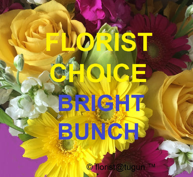 FLORIST CHOICE- BRIGHT Bunch of flowers  from $48.95 including delivery