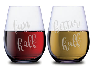 Fun Half & Better Half Hilarious Stemless Couples WineGlass Set of 2 [Because Fun IS Better, Silly Goose!]