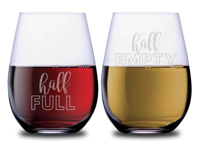 Half Empty & Half Full Funny Stemless Couples WineGlass Set of 2 [Hilarious Conversation Starter!]