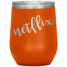 Netflix Wine Tumbler with Lid [Spice Up Your Binge Watching!]