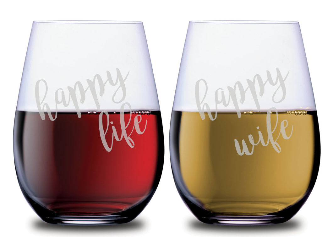 Funny Happy Wife and happy life quote stemless wine glass set of 2 with red wine and white wine