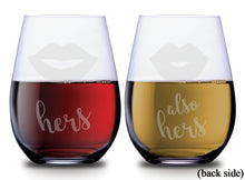 Two sets of lips with hers and also hers on the back of each SMOOCHIES stemless wine glass filled with red and white wine text facing front | SMOOCHIES