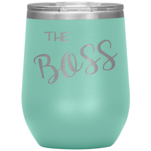 The Boss Wine Tumbler with Lid [So You Can Be Large & In Charge!!]