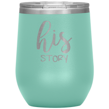 His Story Wine Tumbler with Lid  [The Ultimate Storybook]