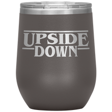 Upside Down Wine Tumbler with Lid [Things Are About To Get Strange!]