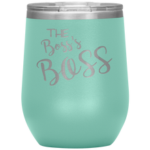 The Boss's Boss Wine Tumbler with Lid [So You Can Be Large & In Charge!!]