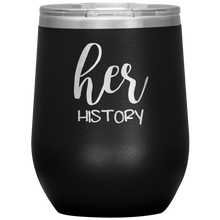 Her History Wine Tumbler with Lid [Such A Sweet Pairing!]