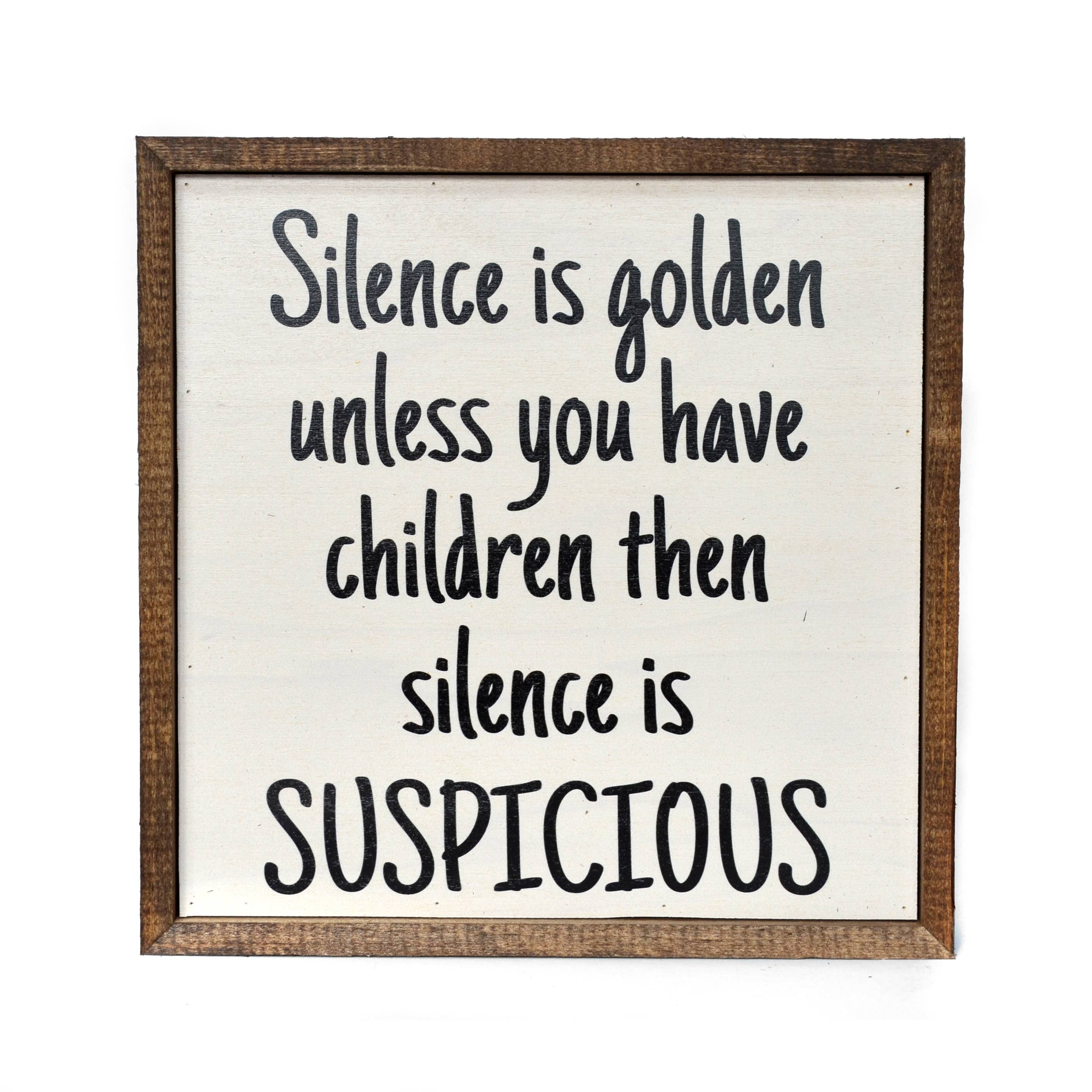 Silence is golden... sign