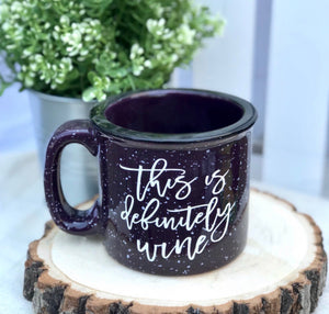 This is Definitely Wine Campfire Mug