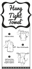 Load image into Gallery viewer, When In Doubt HANG TIGHT TOWEL®