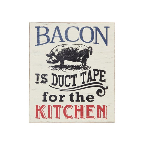 Bacon Is Duct Tape sign