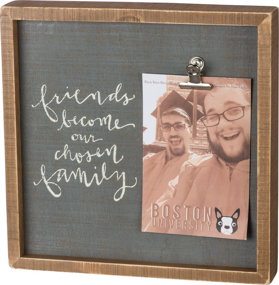 Box Picture Frame - Friends are Chosen Family