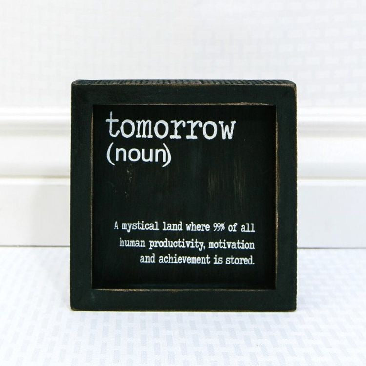 Tomorrow... small wood sign