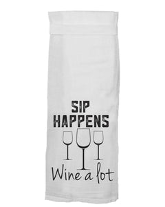Sip Happens, Wine A Lot HANG TIGHT TOWEL®