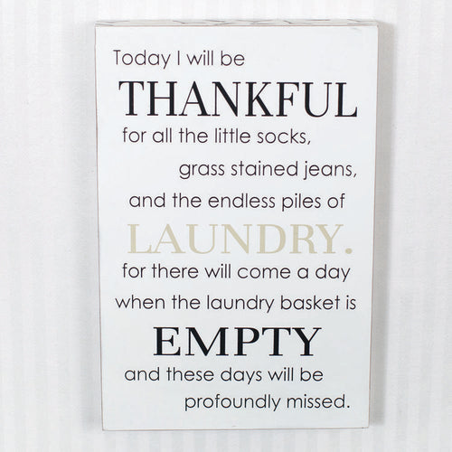 Today I Will be Thankful Sign