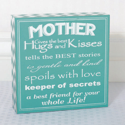 Mother gives the best hugs Sign